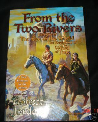 From the Two Rivers by Robert Jordan PB