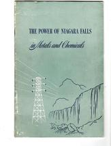 The Power of Niagra Falls In Metals and Chemicals - copyright 1949 - $3.25