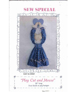Judiann Sew Special Pattern Cat Mouse stuffed Doorknob hanger Doll MC1 - $7.77