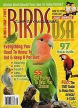 Birds USA magazine 2007 ANNUAL Cue Parrot Talk ... - $9.99