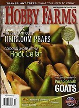 Hobby Farms magazine Oct 2008 HEIRLOOM PEAR Spanish Goats RAISINS Transp... - $9.99