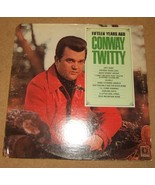 Decca Conway Twitty Fifteen Years Ago Recod DL7... - $7.27