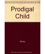 Prodigal Child by David Storey - $5.40