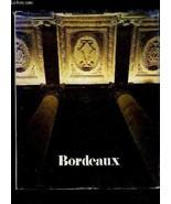 Bordeaux capitale [Hardcover] by danvers, Alain (Photos by). Preface, Je... - $9.90