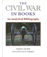 The Civil War in Books. An Analytical Bibliography. [Hardcover] by Eiche... - $18.90