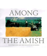 Among the Amish: Drawings and Writings by Bowen, Keith - $14.40