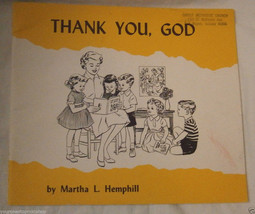 Thank You God Martha L. Hemphill Charles F. Ellis Judson Press Vintage Book - $2.96