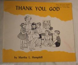 Thank You God Martha L. Hemphill Charles F. Ellis Judson Press Vintage Book - $2.96