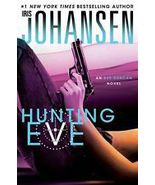 Hunting Eve 16 by Iris Johansen (2013, Hardcover) - $8.00