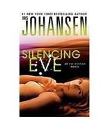 Silencing Eve by Iris Johansen (2013, Hardback) Book 17 - $8.00