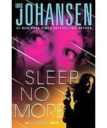 Sleep No More by Iris Johansen (2012, Hardback) - $8.00