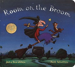 Room on the Broom [Board book] Donaldson, Julia and Scheffler, Axel - $5.99