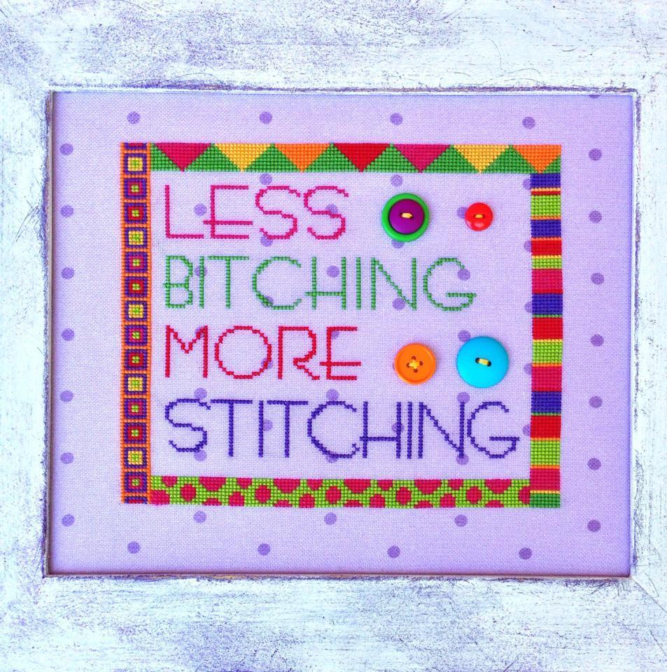 Less bitching more stitching