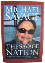 Michael Savage: The Savage Nation: Saving America from the Liberal Assau... - $6.00