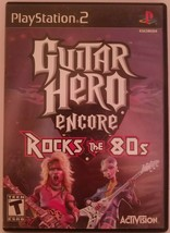 Guitar Hero Encore: Rocks the 80s (Sony PlayStation 2, 2007) Complete w Manual! - $10.88
