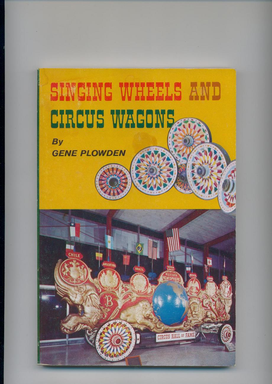SINGING WHEELS AND CIRCUS WAGONS - nice illustrated book