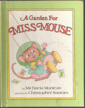 A Garden for Miss Mouse; Children's Book - $10.35