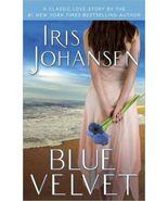Blue Velvet by Iris Johansen (2011, Paperback) - $3.41