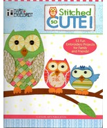 2010 Mary Engelbreit Stitched So Cute! Book/Pat... - $30.00