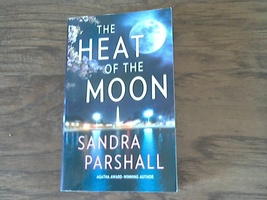 The Heat of the Moon By Sandra Parshall (2006 Paperback) - $2.00
