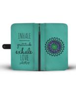 Mandala Wallet Phone Case iPhone Samsung Inhale Exhale Yoga Gift Her Best Friend - $24.95