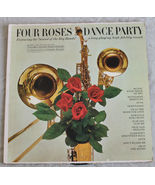 Details about   FOUR ROSES DANCE PARTY COLUMBIA RECORDS VINTAGE VINYL LP... - $5.55