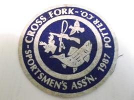 Cross Forks, Potter county, Sportsmen's Ass'n Felt Patch 1987 - $4.00