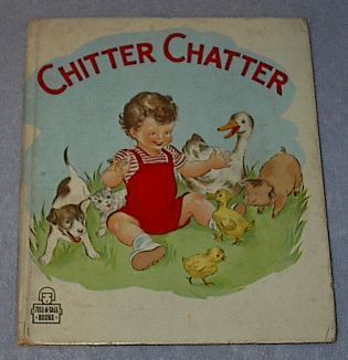 Vintage Children's Tell A Tale Book Chitter Chatter
