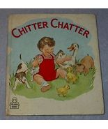 Vintage Children's Tell A Tale Book Chitter Chatter - $7.95