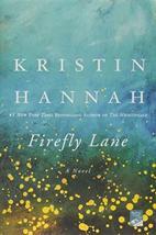 Firefly Lane: A Novel [Paperback] Hannah, Kristin image 1