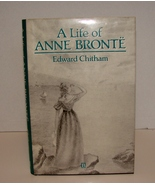 A Life of Anne Bronte	by Edward Chitham NEW - $100.00