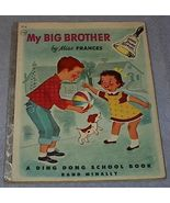 Children's Ding Dong School Book My Big Brother Dr. Frances R. Horwich - $9.95