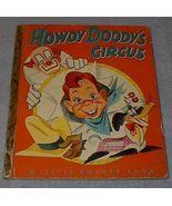 Howdy Doody's Circus 99 Vintage 1950 Little Golden Book - $22.00