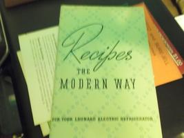 "Leonard Electric Refrigerator ""Recipes The Modern Way""  - $12.00"