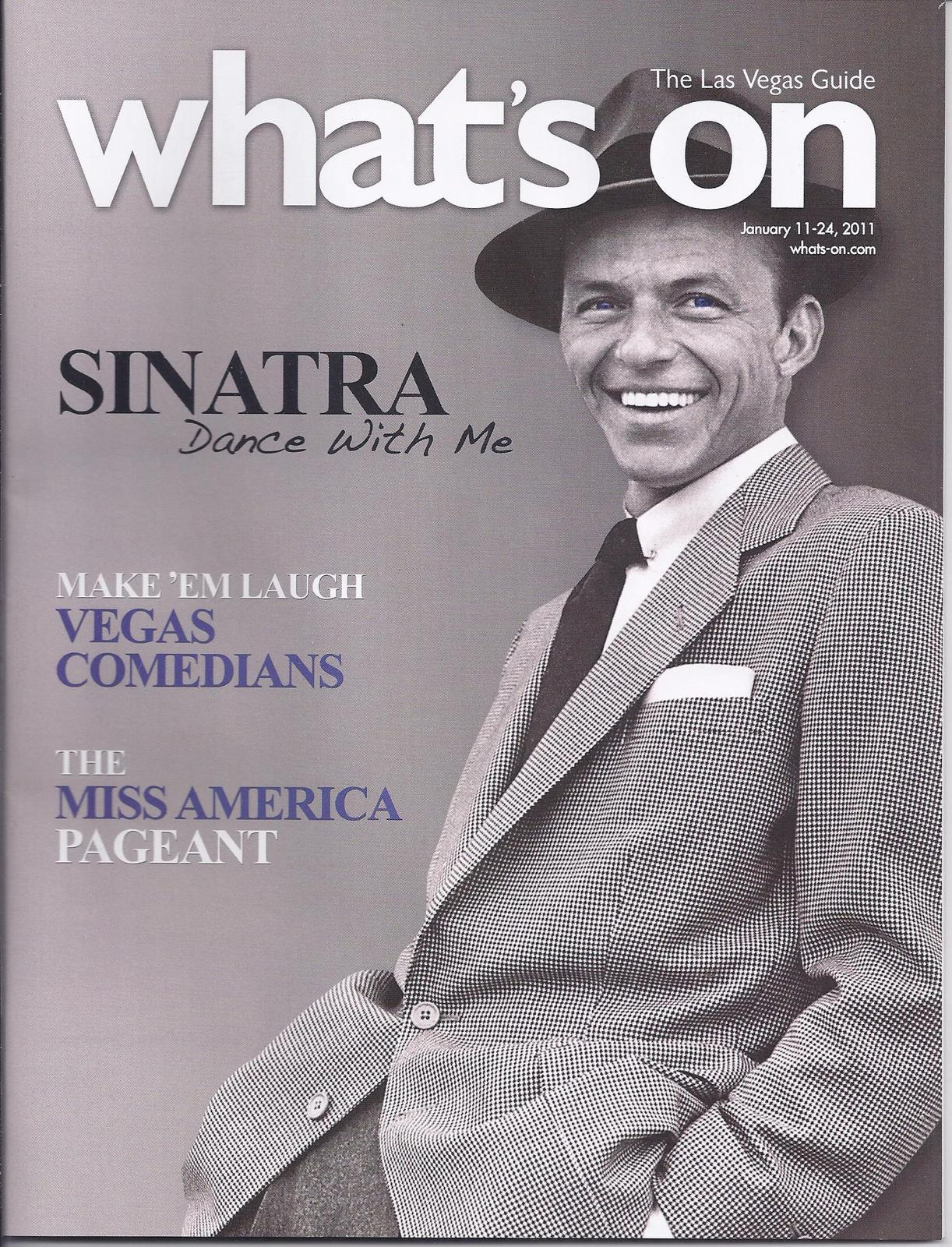 Primary image for FRANK SINATRA Dance w// Me  @ WHATS ON Las Vegas Magazine Jan 2011