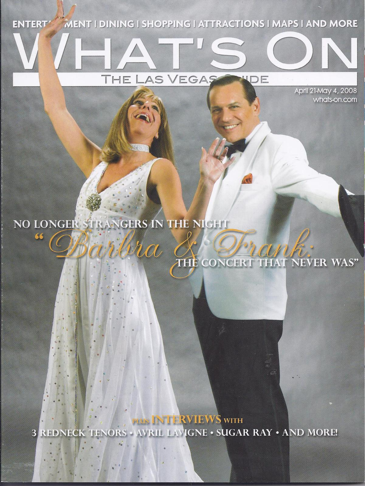 Primary image for BARBRA & FRANK / SUGAR RAY@ WHATS ON Las Vegas Magazine 2008