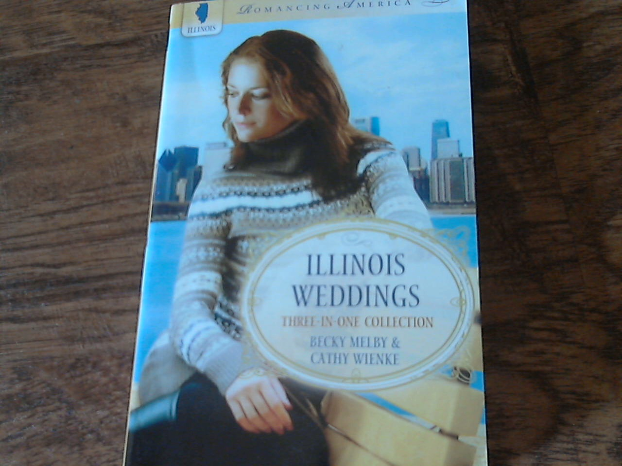 Primary image for Illinois Weddings By Becky Melby & Cathy Wienke (2010 Paperback)