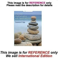 Discrete Mathematics with Applications by Susanna S. Epp, 5th edition (ISE) - $69.90