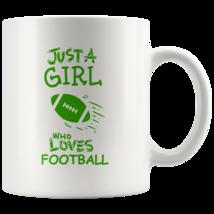 Just a Girl Who Loves Football 11oz Ceramic Coffee Mug Gift Green Text - $19.95