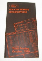 1976 Ford Car Service Specifications Manual Third Printing October 1976 - $19.75