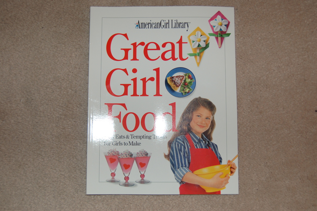 American Girl Library Great Girl Food    New