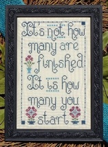 Not How Many You Finish cross stitch chart My Big Toe Designs - $8.00