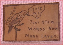 Leather Postcard   Just a Few Words Now  More Later Bancroft  Ontario - $17.06