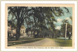 Postcard Residential Section Waterloo Row Fredericton New Brunswick Canada - $11.05