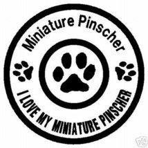 I LOVE MY MINIATURE PINSCHER DOG VINYL STICKER DECAL - $5.99