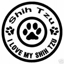 I LOVE MY SHIH TZU DOG PET VINYL CAR STICKER DECAL - $5.99