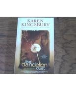 Like Dandelion Dust By Karen Kingsbury (2006 Paperback) - $7.00