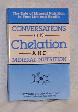 Conversations on Chelation and Mineral Nutrition