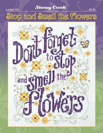 Primary image for Stop And Smell The Flowers L283 cross stitch chart Stoney Creek