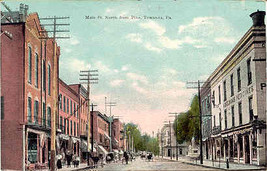 Main Street at Pine Street Towanda Pennsylvania Circa 1907 Post Card - $6.00
